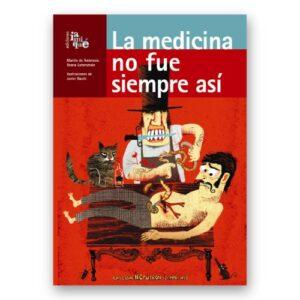libro la medicina no fue siempre asi
