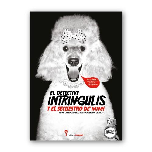 libro el detective intringulis y el secuestro de mimi iamique