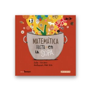 libro matematica hasta en la sopa iamique-