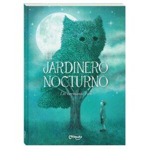 libro el jardinero nocturno libreria infantil