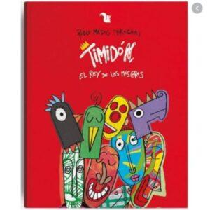 jugueteria didactica - libro timidon el rey de las mascaras