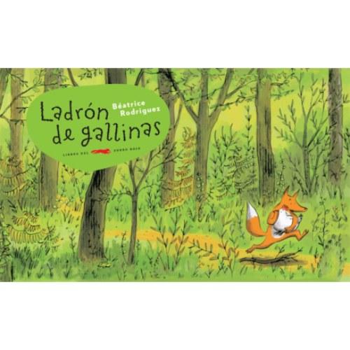 Ladron de gallinas libro infantil